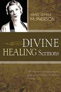 Divine Healing Sermons Paperback Book - Aimee Semple McPherson - Re-vived.com