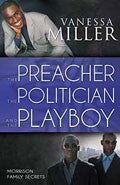 The Preacher, The Politician And The Playboy Paperback Book - Vanessa Miller - Re-vived.com