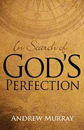 In Search Of God's Perfection Paperback Book - Andrew Murray - Re-vived.com