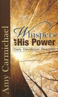 Whispers Of His Power Paperback Book - Amy Carmichael - Re-vived.com