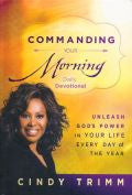 Commanding Your Morning Daily Devotional Hardback Book - Cindy Trimm - Re-vived.com