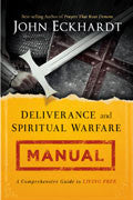 Deliverance And Spiritual Warfare Manual Paperback - John Eckhardt - Re-vived.com