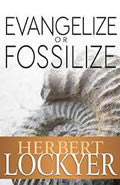 Evangelise Or Fossilise Paperback Book - Herbert Lockyer - Re-vived.com
