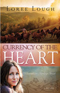 Currency Of The Heart Paperback - Loree Lough - Re-vived.com
