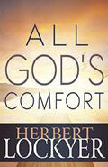 All God's Comfort Paperback - Herbert Lockyer - Re-vived.com