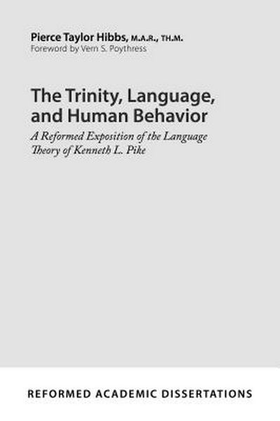 The Trinity, Language, and Human Behavior