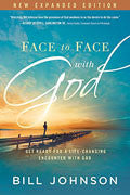 Face To Face With God Expanded Edition Paperback - Bill Johnson - Re-vived.com
