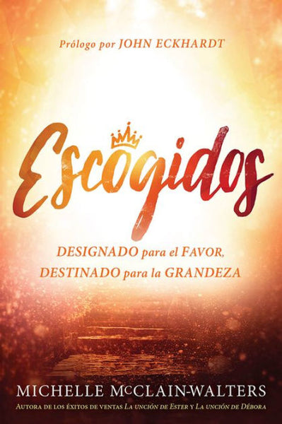 Escogidos / Chosen