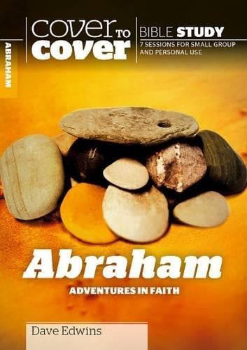 Cover to Cover Bible Study: : Abraham