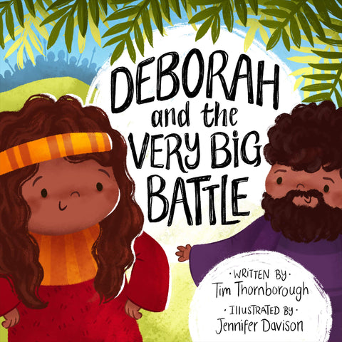 Deborah and the Very Big Battle
