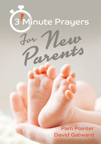 3 Minute Prayers for New Parents