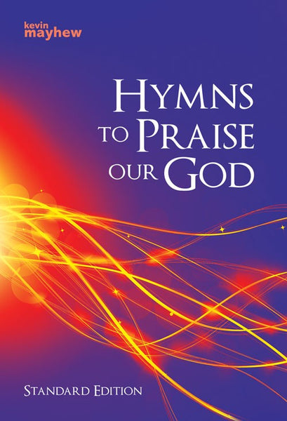 Hymns To Praise Our God, Standard Edition