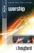 Explaining - Worship Paperback Book - Jack Hayford - Re-vived.com - 1