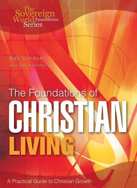 The Foundations of Christian Living Paperback Book