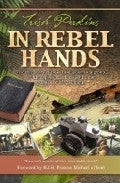 In Rebel Hands Paperback Book - Trish Perkins - Re-vived.com - 1