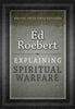 Explaining Spiritual Warfare Paperback Book - Ed Roebert - Re-vived.com - 2