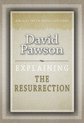 Explaining The Resurrection Paperback Book - David Pawson - Re-vived.com - 1