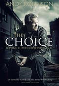 The Choice Paperback Book - Andy Robinson - Re-vived.com - 1