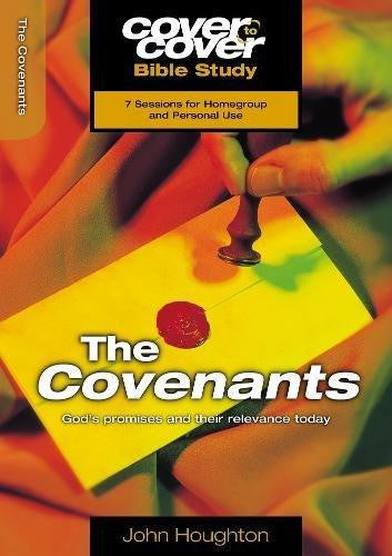 Cover to Cover Bible Study: The Covenants