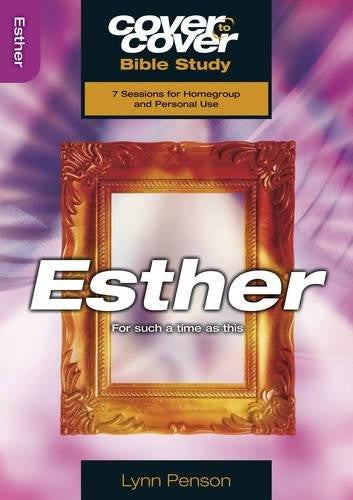 Cover to Cover Bible Study: Esther