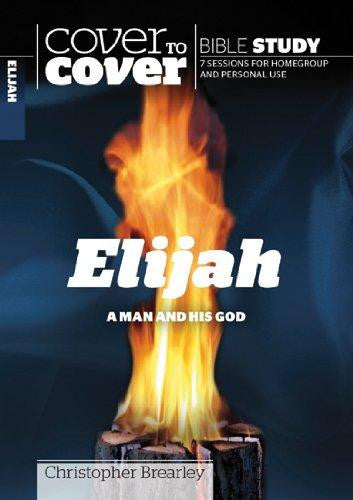 Cover to Cover Bible Study: Elijah
