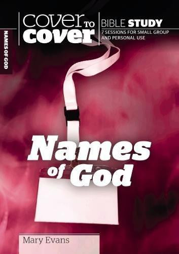 Cover to Cover Bible Study: Names of God