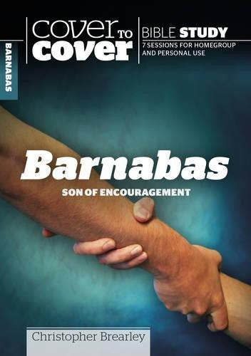 Cover to Cover Bible Study: : Barnabas