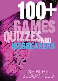 100+ Games Quizes and Icebreakers