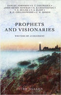 Prophets And Visionaries Paperback Book - Peter Mullen - Re-vived.com - 1