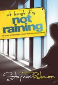 At Least It's Not Raining Paperback Book - Stephen Redman - Re-vived.com - 1