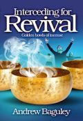 Interceding For Revival Paperback Book - Andrew Baguley - Re-vived.com - 1