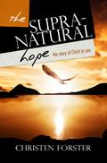 The Supra-Natural Hope Paperback Book