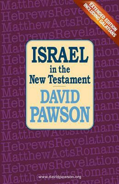 Israel In The New Testament, Extended Edition