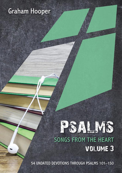 Psalms: Songs From The Heart, Volume 3