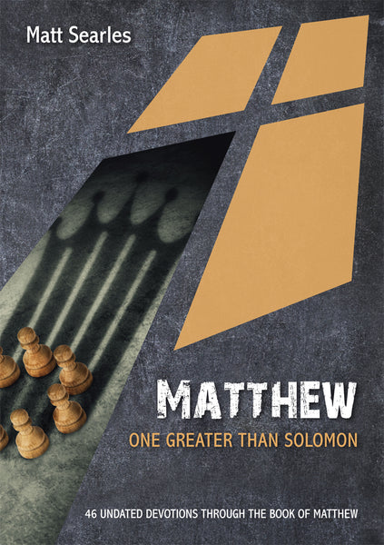 Matthew: One Greater That Solomon