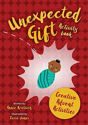 The Unexpected Gift Activity Book: Creative Christmas Activities