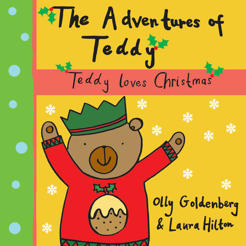 The Adventures of Teddy: Teddy Loves Christmas