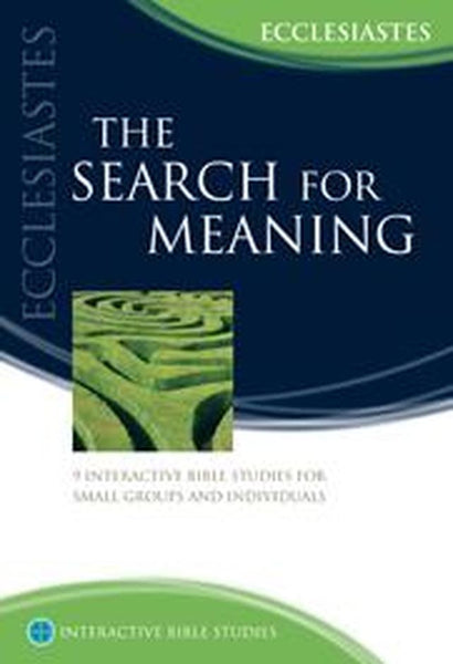 IBS The Search For Meaning: Ecclesiastes