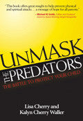 Unmask The Predators Paperback Book - Lisa Cherry - Re-vived.com