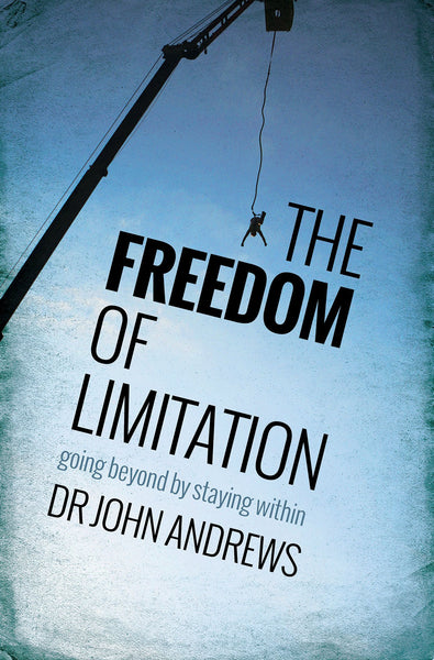 The Freedom Of Limitation Paperback