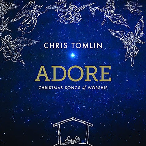 Adore: Christmas Songs Of Worship - Chris Tomlin - Re-vived.com