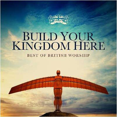 Build Your Kingdom Here - Various Artists - Re-vived.com