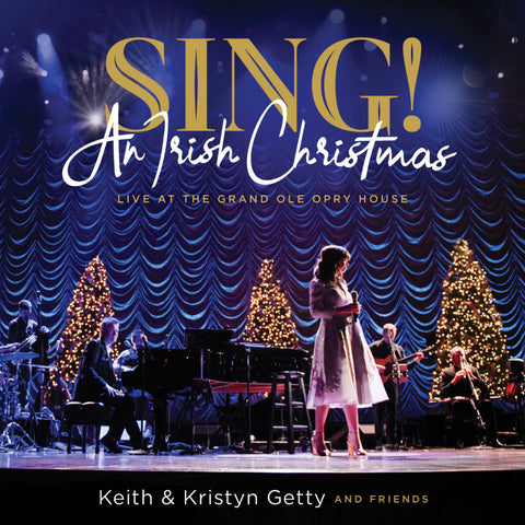 Sing! An Irish Christmas – Live at the Grand Ole Opry House CD