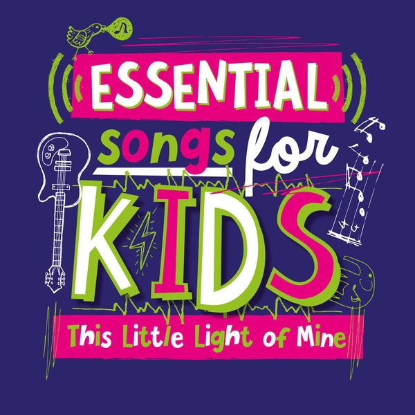 Essential Songs for Kids - This Little Light of Mine CD