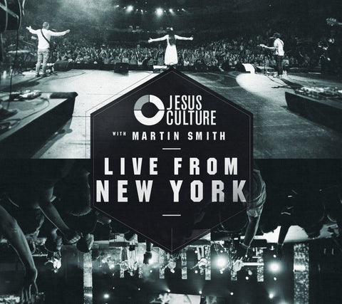 Live From New York:  Jesus Culture With Martin Smith