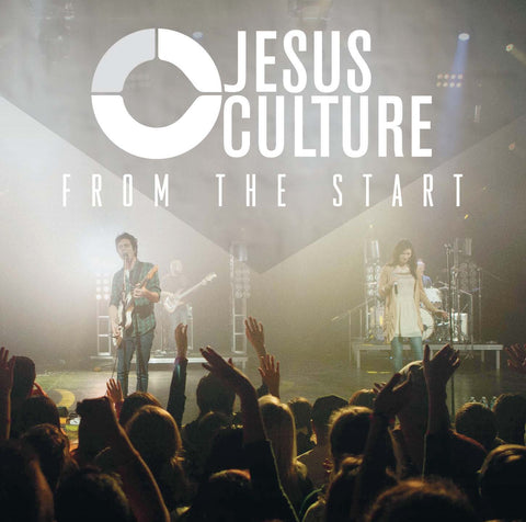From The Start - Jesus Culture - Re-vived.com