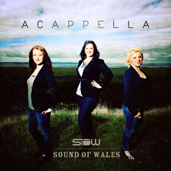 Acappella: Sound Of Wales