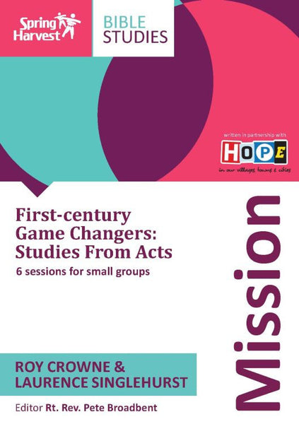 Mission: First-century Game Changers: Studies From Acts