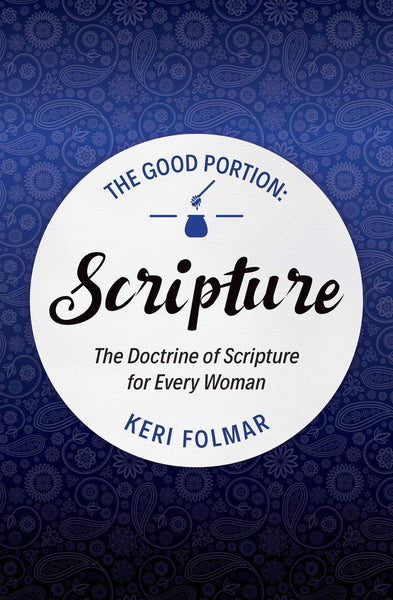 The Good Portion: Scripture