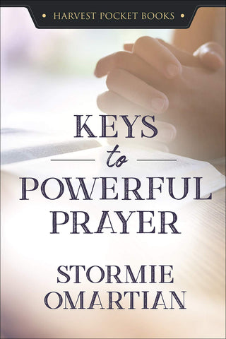 Keys to Powerful Prayer